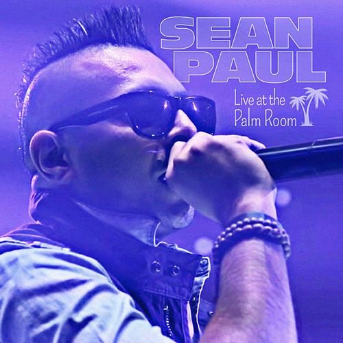 Live at The Palm Room de Sean Paul