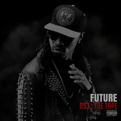 DS3 : The Tape von Future