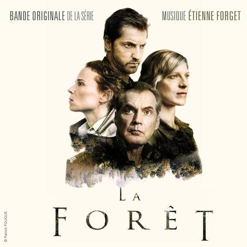 La forêt (Original Series Soundtrack) by Etienne Forget