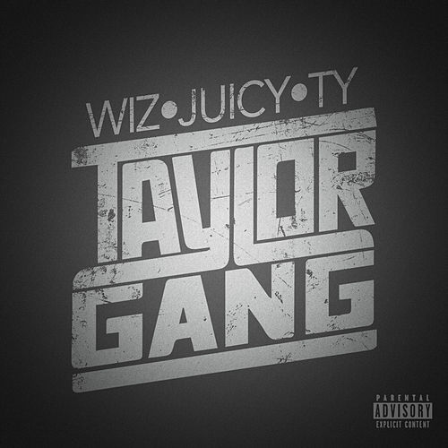Taylor Gang von Ty Dolla $ign