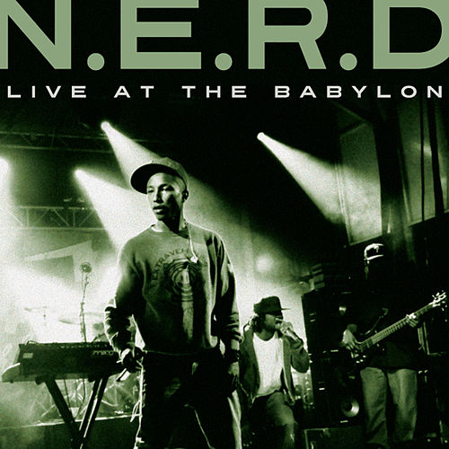 Live at The Babylon by N.E.R.D