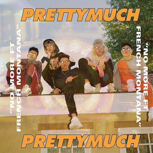 No More de PRETTYMUCH