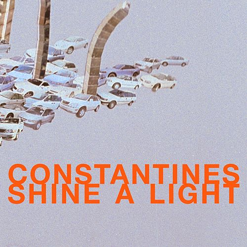 Shine A Light de Constantines