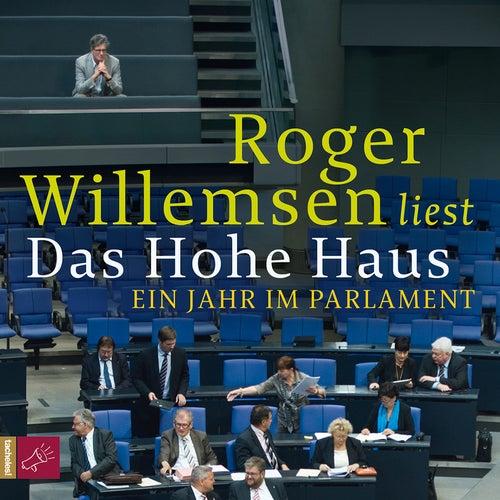 Das Hohe Haus by Roger Willemsen