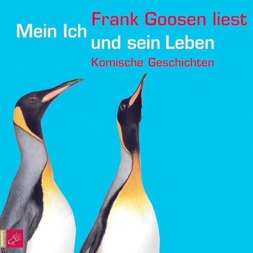Mein Ich und sein Leben by Frank Goosen