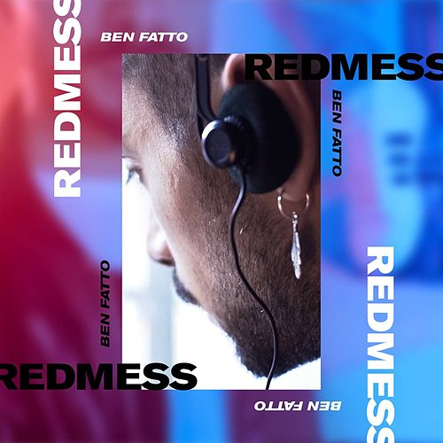 Ben Fatto by Red Mess