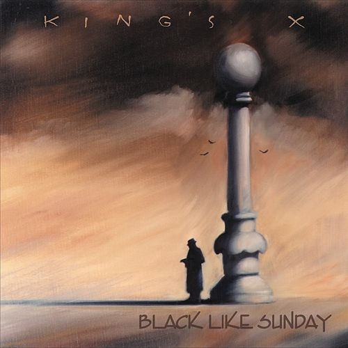 Black Like Sunday by King's X
