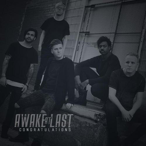 Congratulations by Awake At Last