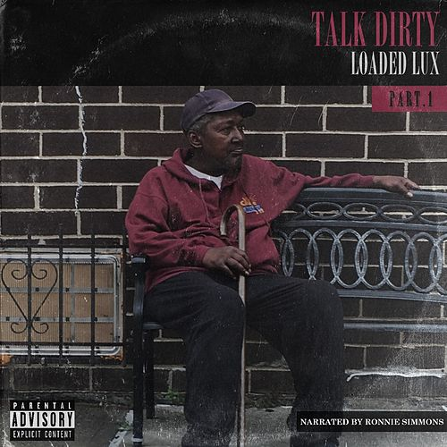 Talk Dirty de Loaded Lux