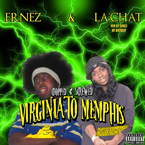 Virginia to Memphis (Chopped and Screwed) de Ernez