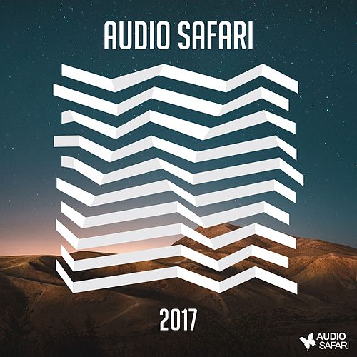Audio Safari 2017 von Various Artists