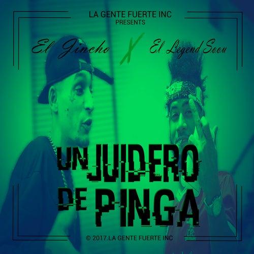 Un Juidero de Pinga von El Jincho