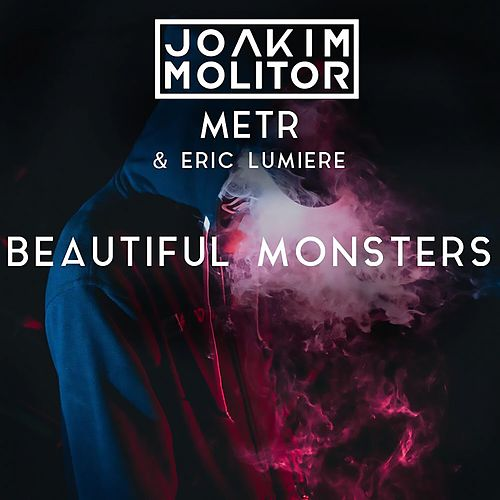 Beautiful Monsters de Joakim Molitor