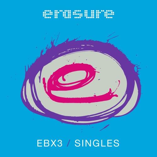 Singles - EBX3 de Erasure