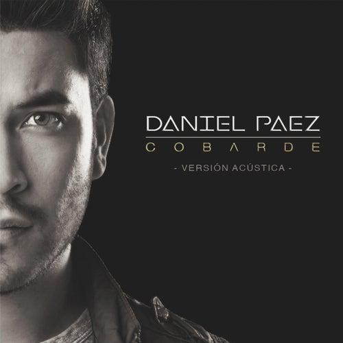 Cobarde (Versión Acústica) von Daniel Paez