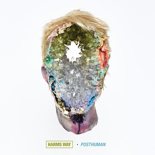 Posthuman by Harms Way