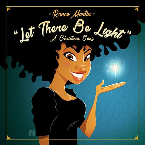 Let There Be Light (A Christmas Song) von Ronee Martin
