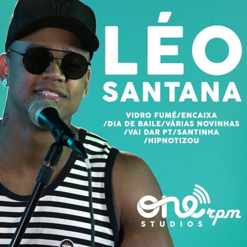 Vidro Fumê / Encaixa / Dia de Baile / Várias Novinhas / Vai Dar Pt / Santinha / Hipnotizou (ONErpm Studios Mix) by Léo Santana