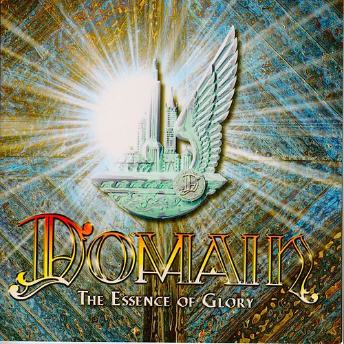 The Essence of Glory by Domain (Metal)