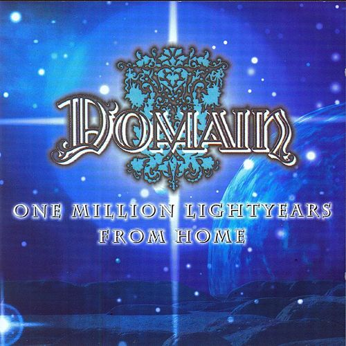 One Million Lightyears from Home by Domain (Metal)
