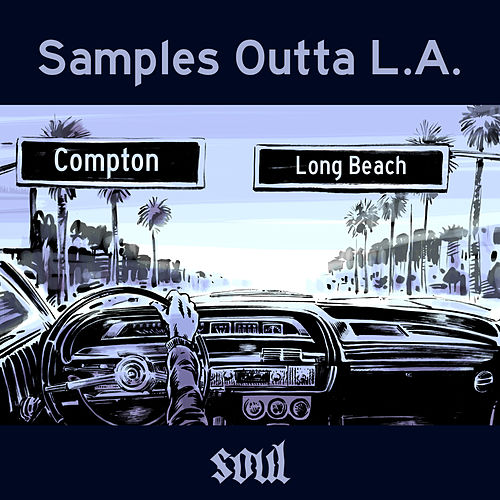 Samples Outta L.A. - Soul by Various Artists