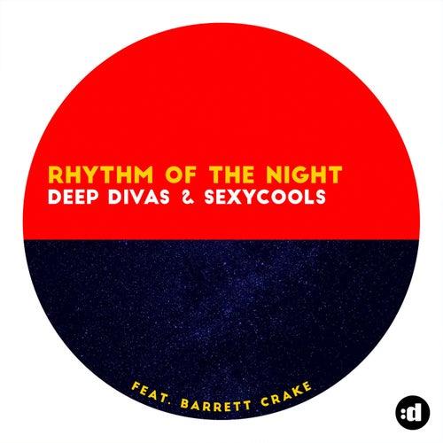 Rhythm Of The Night by Sexycools
