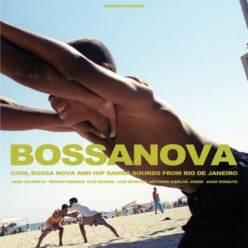BOSSA NOVA - Cool Bossa Nova and Hip Samba Sounds from Rio de Janeiro de Various Artists