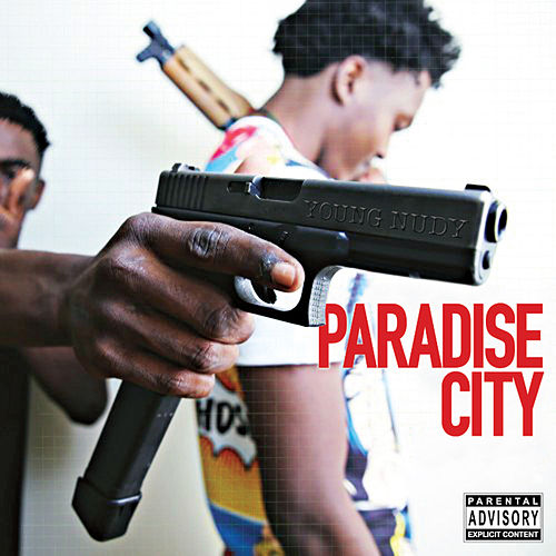 Paradise City von Young Nudy