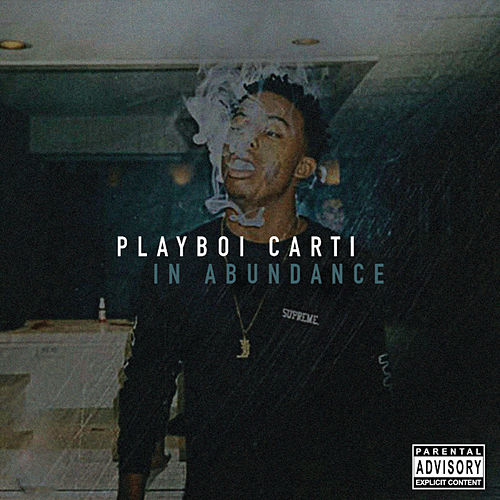 In Abundance by Playboi Carti