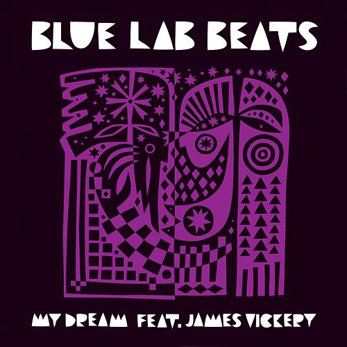 My Dream by Blue Lab Beats