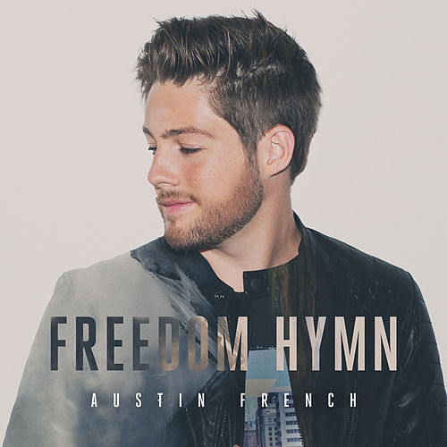 Freedom Hymn by Austin French