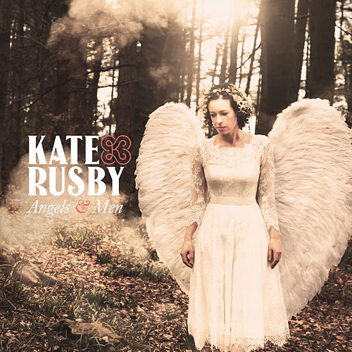 Angels and Men de Kate Rusby