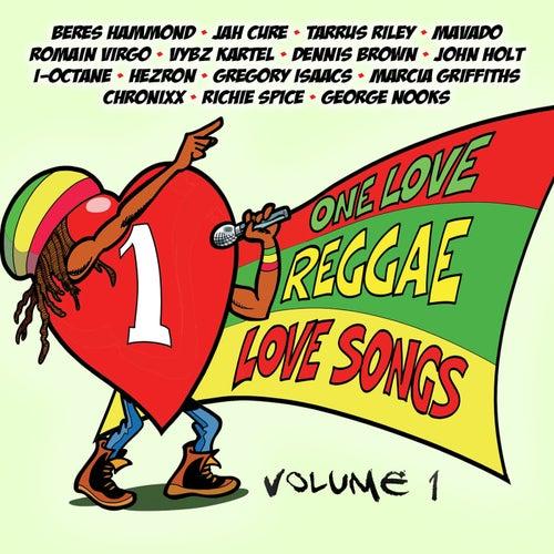 One Love Reggae Love Songs Vol.1 de Various Artists