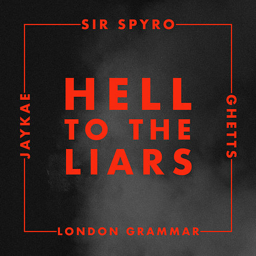 Hell to the Liars von London Grammar