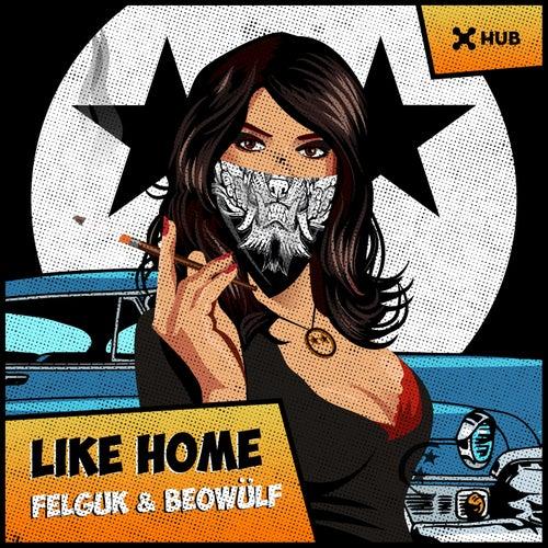 Like Home de Beowülf