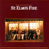 St. Elmo's Fire - Music From The Original Motion Picture Soundtrack by Various Artists