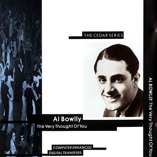 The Very Thought Of You by Al Bowlly