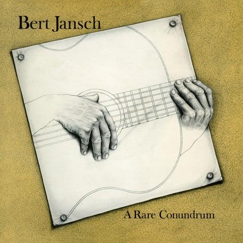 A Rare Conundrum (Remastered) von Bert Jansch
