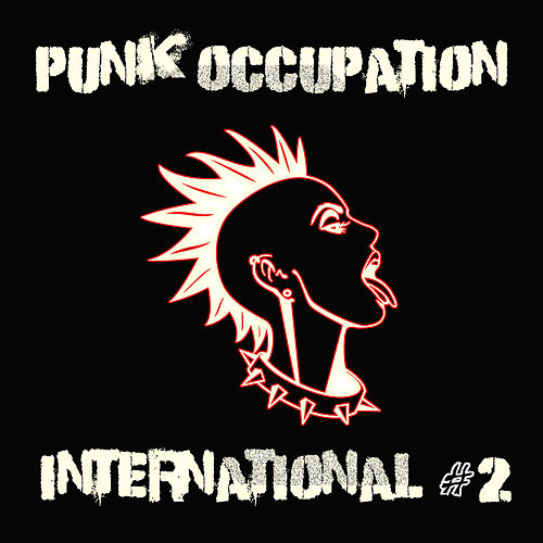 Punk Occupation International #2 by Various Artists