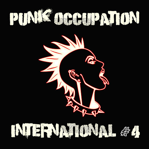 Punk Occupation International #4 by Various Artists