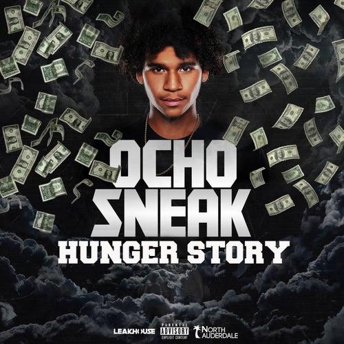 Hunger Story by Ocho Sneak