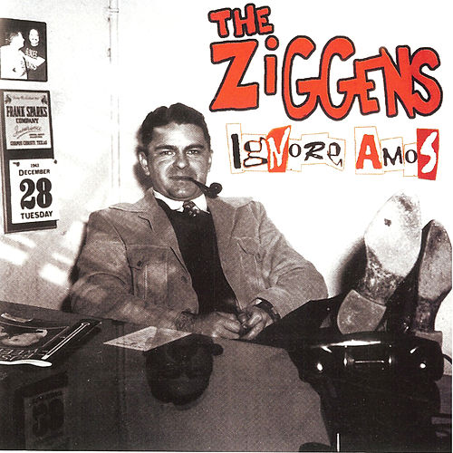 Ignore Amos de The Ziggens