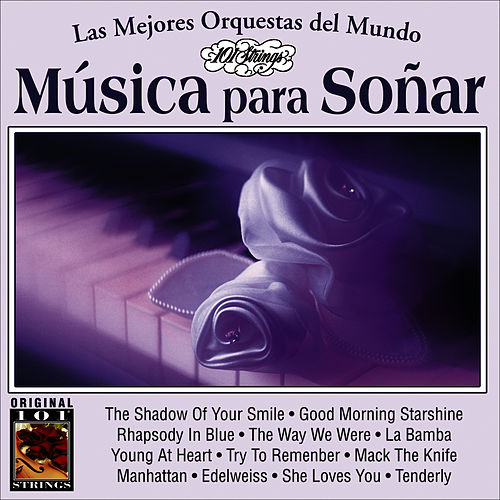 Musica Para Soñar -101 Strings Vol.12 by Instrumental 101 Orchestra