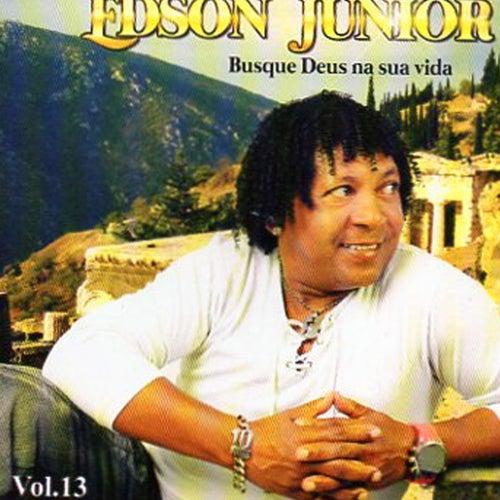 Edson Junior, Vol. 13 (Busque Deus na Sua Vida) de Edson Junior