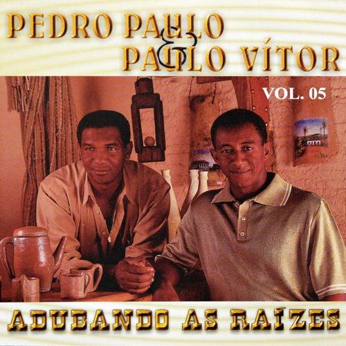 Adubando as Raízes, Vol. 5 de Pedro Paulo