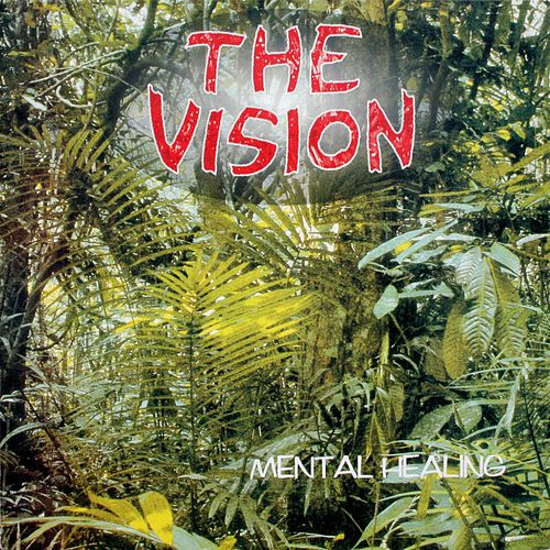 Mental Healing (Remastered Version) de The Vision