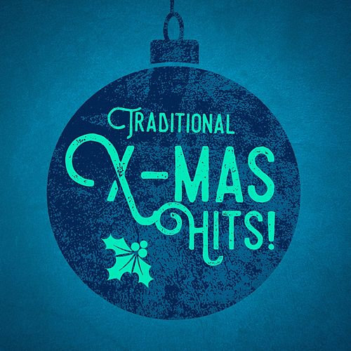 Traditional X-Mas Hits! de Various Artists