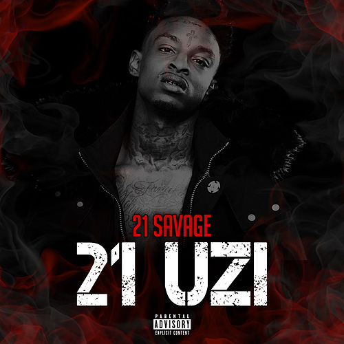 21 Uzi by 21 Savage
