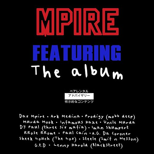 Mpire Featuring: The Album de Dax Mpire