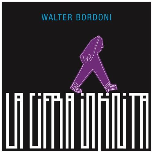 La Cifra Infinita by Walter Bordoni